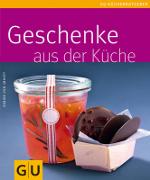 GU: Geschenke aus der Küche (Cover)