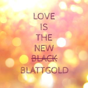 love.blattgold.jpg